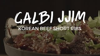 GALBI JJIM: Korean Beef Short Ribs