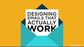 Designing Emails That Actually Work