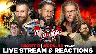 WWE WrestleMania 37 Night 2 - Live Stream & Reactions