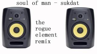Play Sukdat (Rogue Element Remix Dub)