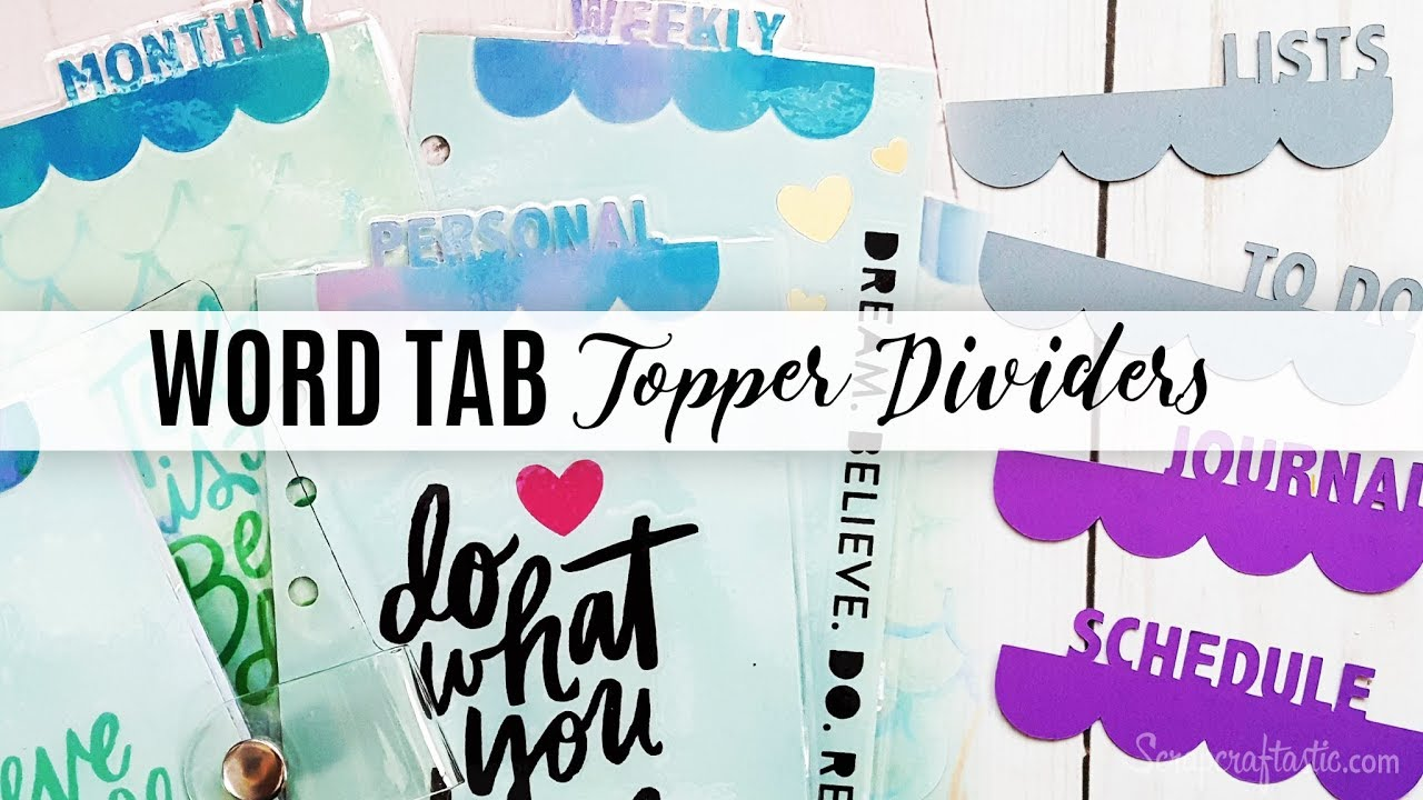 How To Make Scalloped Edge Word Tab Topper Dividers   Scrapcraftastic