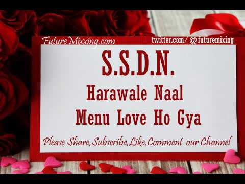 Latest Ssdn Bhajan Harawale Naal Menu Love Ho Gya