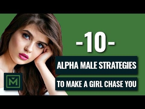 10 Tricks To Become An Alpha Male EVERY Guy Should Know (Never Chase A Girl Again)