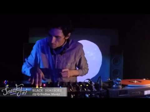 Black Dominoes - Sneaky Sessions #1