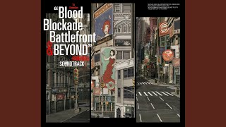Provided to YouTube by NexTone Inc. BLOCK SCHOLARS feat. Hybrid Thoughts · 岩崎太整 TVアニメ「血界戦線 & BEYOND」オリジナルサウンドトラック Released ...