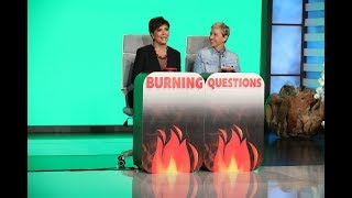 Kris Jenner Answers 'Ellen's Burning Questions'