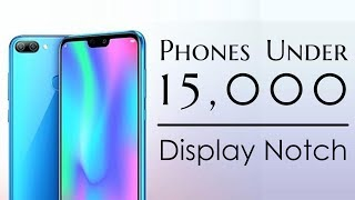 Best phones under Rs 15,000 in India for August 2018 | Display Notch | Dlk Kannada Tech Reviews