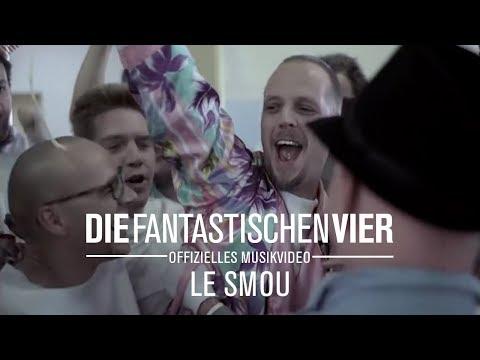 Die Fantastischen Vier - Le Smou