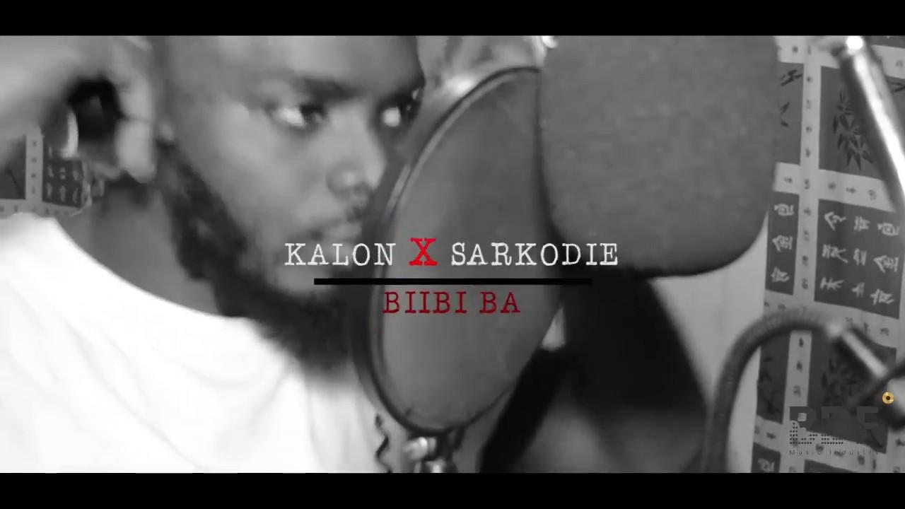 Download KALON x SARKODIE_Biibi ba [freestyle].