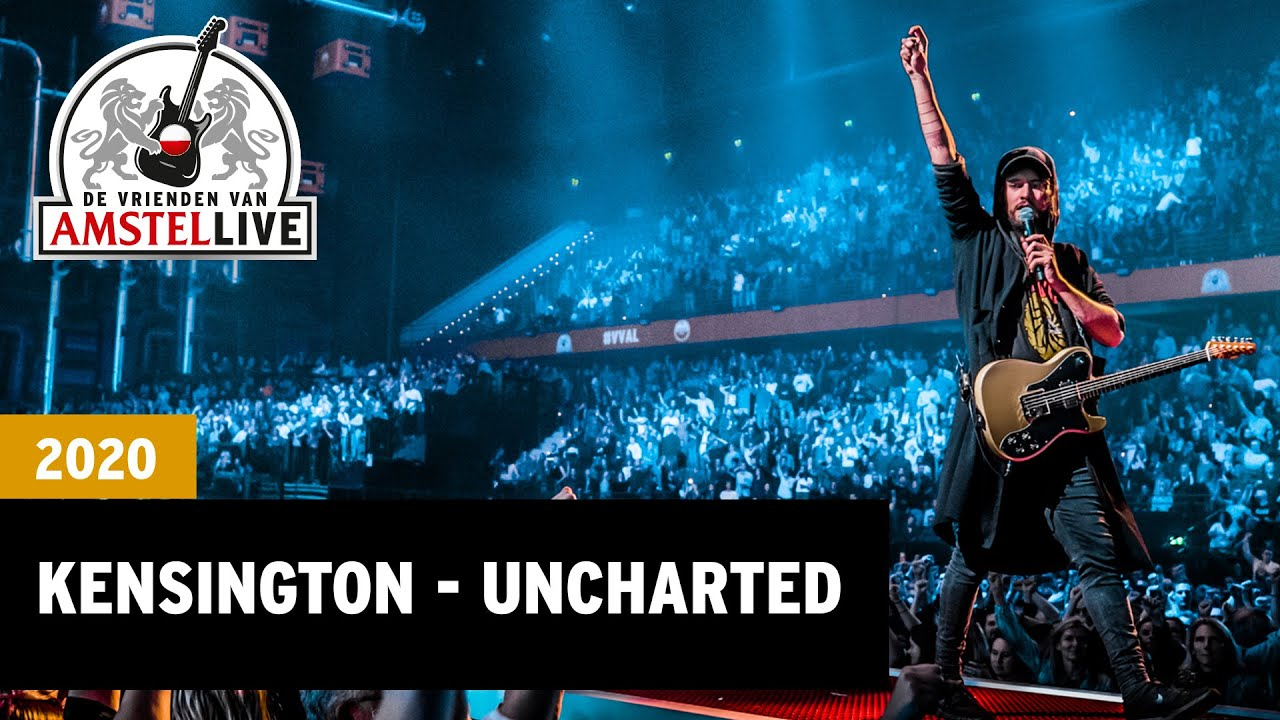 Kensington Uncharted 2020 Vrienden Van Amstel Live Youtube