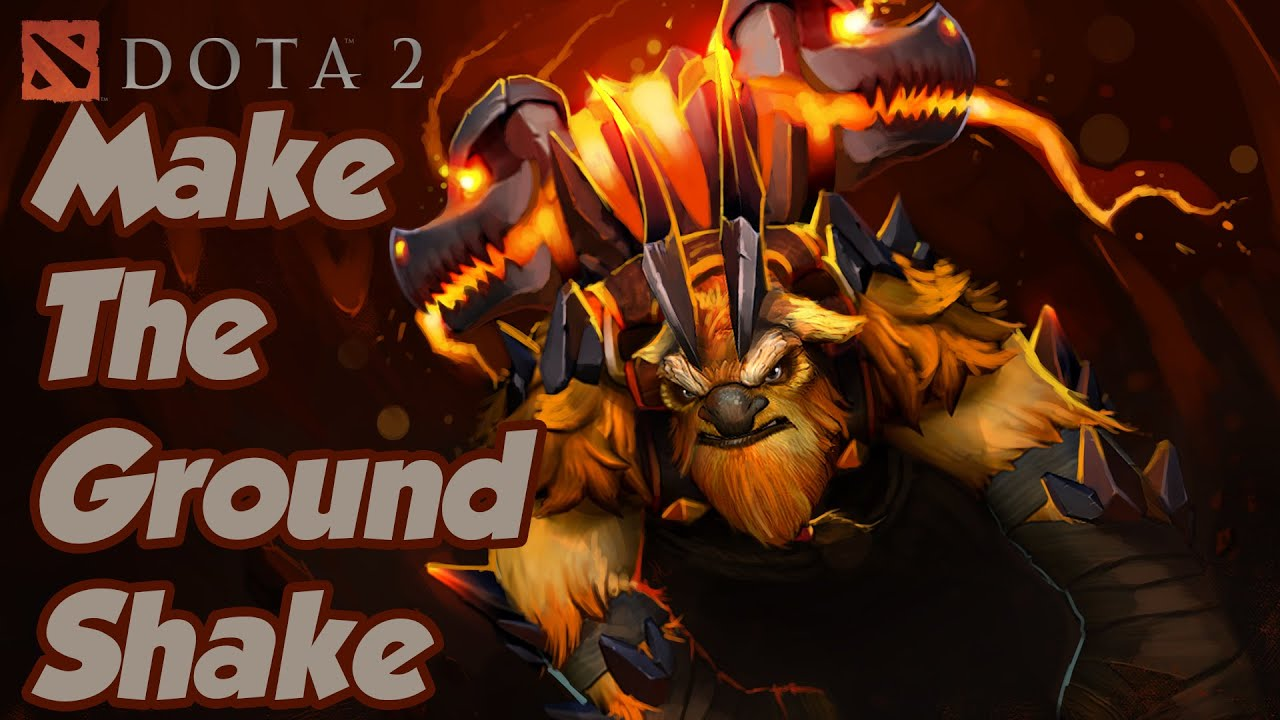 Make The Ground Shake Dota 2 RAMPAGE As Earthshaker
