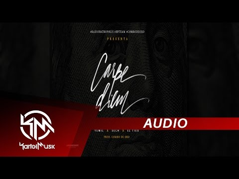 Yemil Ft Sech & El Tiex - Carpe Diem | AUDIO OFICIAL