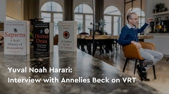 Yuval Noah Harari interviewed by Annelies Beck on VRT