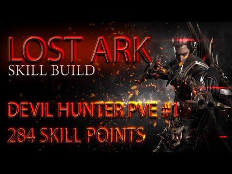 Lost Ark. Devil Hunter PVE - #1 Build. 284 SP \ Охотник на Демонов PVE билд #1. 284 скилл-поинтов