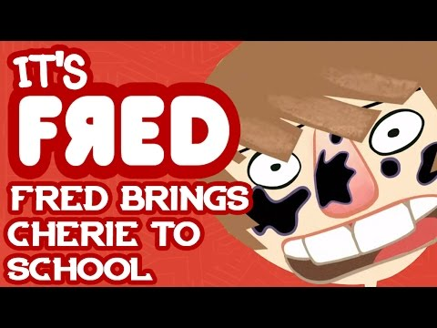 Fred Brings Cherie To School - It's Fred!
