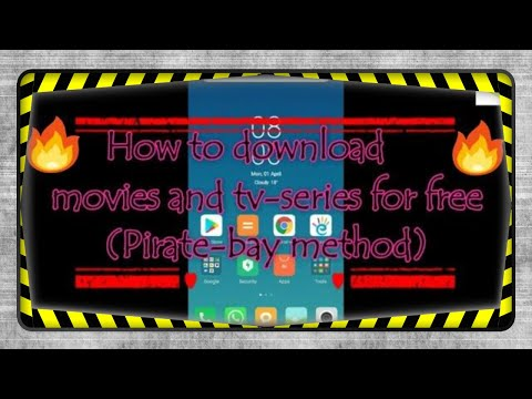 How To Download Free Movies And Tv-series (Pirate-Bay Method) 💯
