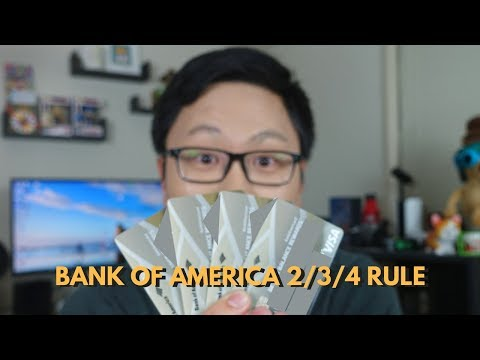 New Bank of America 2/3/4 Rule