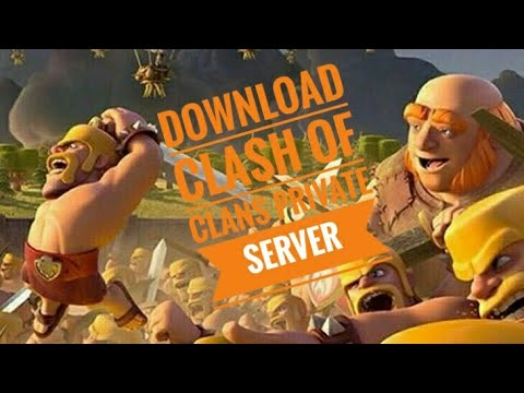 Download Clash Of Clans Private Server Link & Gameplay  
