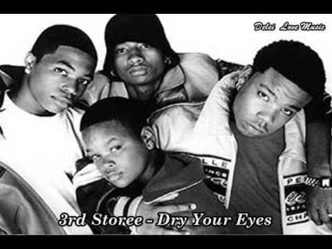 3rd Storee - Dry Your Eyes