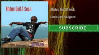 Abdou Guité Seck - Sama Dom Bu Jigeen (Audio Officiel)