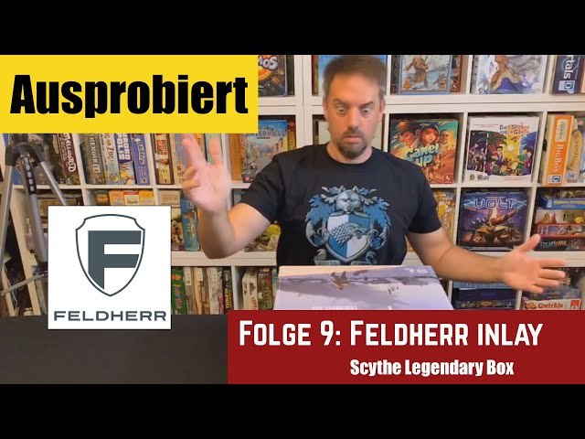 Ausprobiert - Folge 9: Scythe Legendary Feldherr mit Gewinnspiel