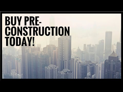 Why Pre-Construction Condos are a GREAT Real Estate Investment in Toronto!!