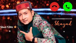 Pawandeep Rajan Ringtone | Chahat kasam nahi hai | pawandeep ringtone status | Shozi Editz 🍁