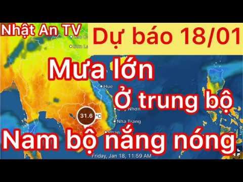 Dự báo thời tiết ngày 18 tháng 01 năm 2019   mưa lớn ở miền trung