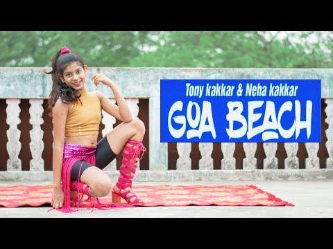 GOA BEACH – Tony Kakkar & Neha Kakkar | Dance cover | Prantika Adhikary |