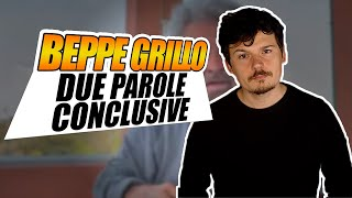 Due parole conclusive sul video di Beppe Grillo
