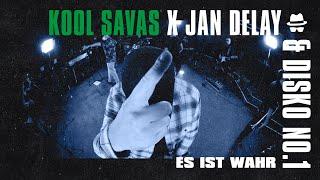 Es ist wahr - Kool Savas X Jan Delay & DISKO NO.1 || DISKOTEQUE