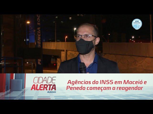 Agências do INSS em Maceió e Penedo começam a reagendar perícias