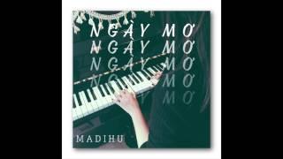 Madihu - Ngày Mơ (Official Audio)