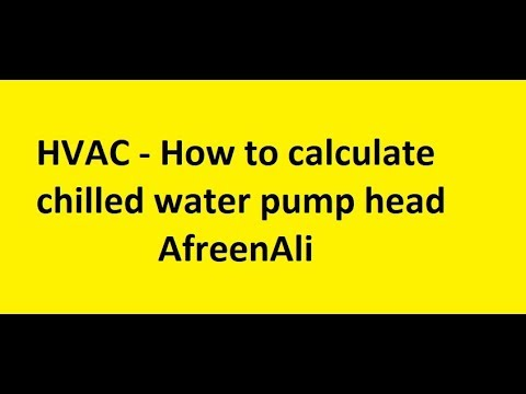 HVAC - How to calculate chilled water pump head