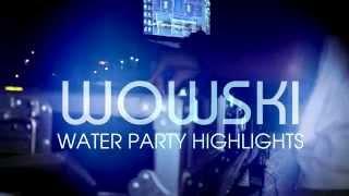 Wowski Water Party Highlights Thumbnail