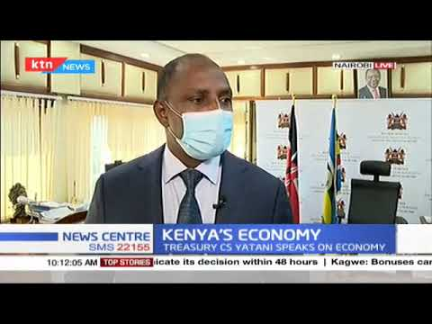 Treasury CS Ukur Yatani speaks on state of Kenya's economy after Covid-19 ravaged the economy