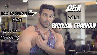 Q&A with Bhuwan Chauhan | Tips for Competing | Dealing with Injuries | What Supplements to Take