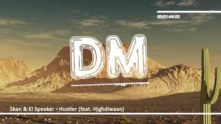 Skan &amp El Speaker - Hustler (feat. Highdiwaan) [Bass Boosted]