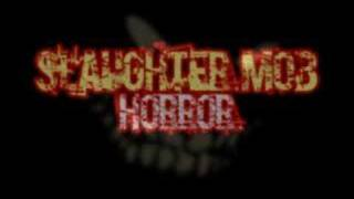 Slaughter Mob - Horror