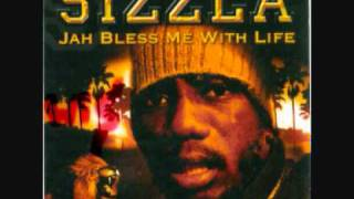 Sizzla - Bun Fire - Jah bless me with life 2007
