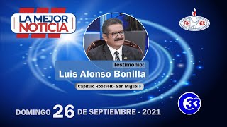 #LaMejorNoticia  testimonio de Luis Alonso Bonilla - Capítulo Roosvelt - San Miguel
