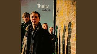 Trinity - Medley
