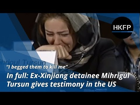 Video: In Full - Ex-Xinjiang detainee Mihrigul Tursun's full