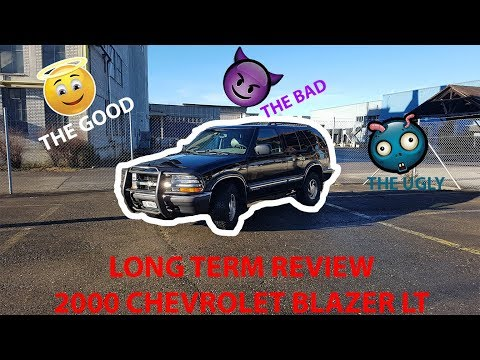 Review 2000 Chevrolet Blazer   The Good The Bad The Ugly