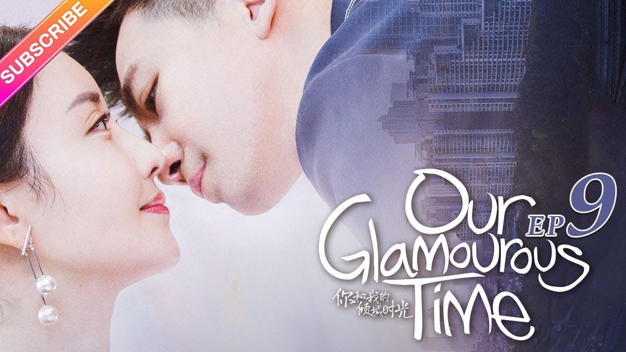 Download Our Glamorous Time EP9 - Zhao Liying, Kim, Ham, Lin Yuan, Cao Xiwen【Fresh Drama】