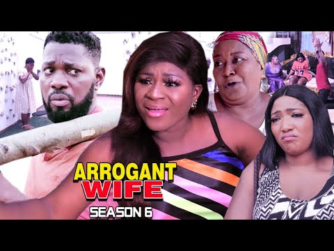 ARROGANT WIFE SEASON 6 -(Trending Movie) Destiny Etico 2021 Latest Nigerian Nollywood Movie Full HD