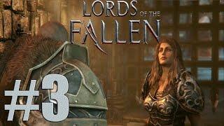 Lords of the Fallen - Walkthrough Gameplay Part 3 [ HD ]