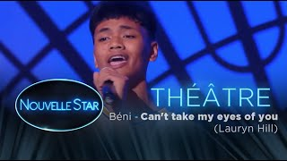 """BENI : """" Can't take my eyes of you"""" - Théâtre - Nouvelle Star 2017 ..."""