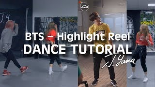 BTS - Highlight Reel (Troye Sivan - 'Youth' / Choreography) _ dance tutorial by J.Yana (ft. Eva)