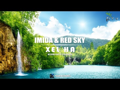 Imida & Red Sky - Xel Ha (Original Mix)